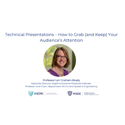 Workforce Development: Technical Presentations – How to Grab (and Keep) Your Audience's Attention